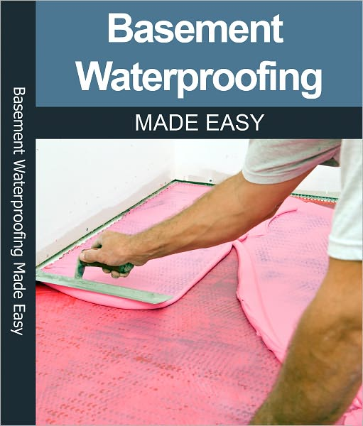 Recently, a new breakthrough in basement waterproofing was discovered and reported in an amazing new eBook called Basement Waterproofing Made Easy.